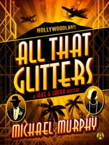 All That Glitters: A Jake & Laura Mystery  <small>(A Jake & Laura Mystery #2)</small> torrent downlaod