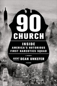 90 Church: Inside America's Notorious First Narcotics Squad torrent downlaod