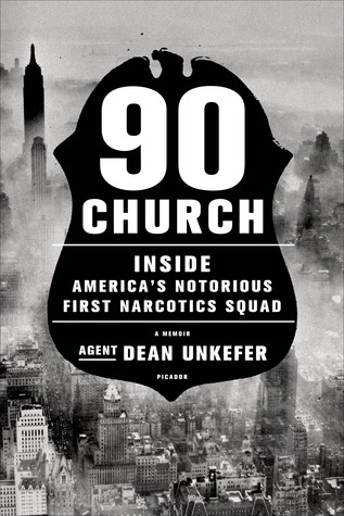 Download free pdf 90 Church: Inside America's Notorious First Narcotics Squad