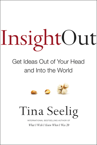Download free pdf Insight Out: Get Ideas Out of Your Head and Into the World