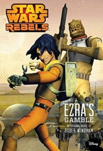 Star Wars: Rebels: Ezra's Gamble  <small>(Star Wars Disney Canon Junior Novel)</small> torrent downlaod