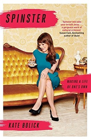 Download free pdf Spinster: Making a Life of One's Own
