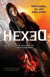 Hexed: The Sisters of Witchdown  <small>(Hexed Novels #1)</small> torrent downlaod