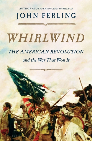 Download free pdf Whirlwind: The American Revolution and the War That Won It