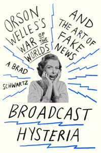 Broadcast Hysteria: Orson Welles's War of the Worlds and the Art of Fake News torrent downlaod