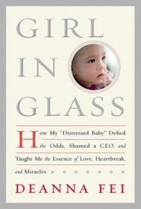 "Girl in Glass: How My ""Distressed Baby"" Defied the Odds, Shamed a CEO, and Taught Me the Essence of Love, Heartbreak, and Miracles torrent downlaod"