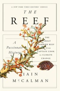 The Reef: A Passionate History: The Great Barrier Reef from Captain Cook to Climate Change torrent downlaod