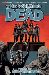 The Walking Dead, Vol. 22: A New Beginning  <small>(The Walking Dead #22)</small> torrent downlaod