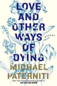 Love and Other Ways of Dying: Essays torrent downlaod