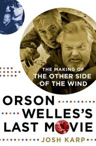 Orson Welles's Last Movie: The Making of The Other Side of the Wind torrent downlaod