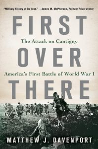 First Over There: The Attack on Cantigny, America's First Battle of World War I torrent downlaod
