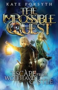 Escape From Wolfhaven Castle  <small>(The Impossible Quest #1)</small> torrent downlaod