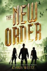 The New Order  <small>(The Young World Trilogy #2)</small> torrent downlaod