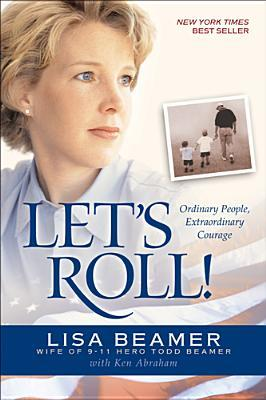 Download free pdf Let's Roll!: Ordinary People, Extraordinary Courage