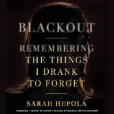 Blackout: Remembering the Things I Drank to Forget torrent downlaod