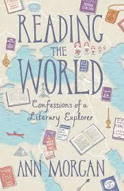 Download free pdf Reading the World: Confessions of a Literary Explorer