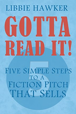 Download free pdf Gotta Read It! – Five Simple Steps to a Fiction Pitch That Sells