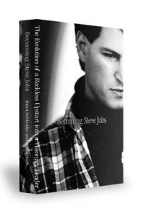 Becoming Steve Jobs: The Evolution of a Reckless Upstart into a Visionary Leader torrent downlaod