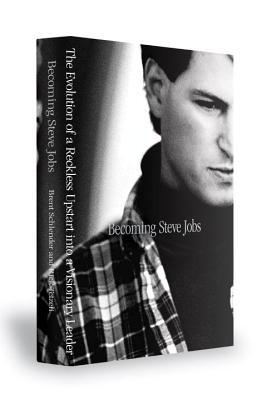 Download free pdf Becoming Steve Jobs: The Evolution of a Reckless Upstart into a Visionary Leader