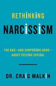 Rethinking Narcissism: The Bad-and Surprising Good-About Feeling Special torrent downlaod