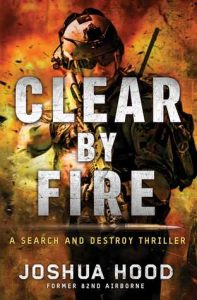 Clear by Fire  <small>(Search and Destroy #1)</small> torrent downlaod