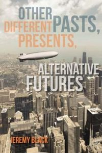 Other Pasts, Different Presents, Alternative Futures torrent downlaod
