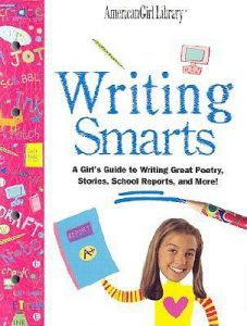 Writing Smarts: A Girl's Guide to Writing Great Poetry, Stories, School Reports, and More!  <small>(American Girl Library)</small> torrent downlaod