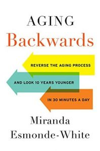Aging Backwards: Reverse the Aging Process and Look 10 Years Younger in 30 Minutes a Day torrent downlaod