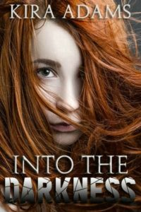 Into the Darkness  <small>(Darkness Falls #1)</small> torrent downlaod