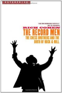 The Record Men: The Chess Brothers and the Birth of Rock & Roll torrent downlaod