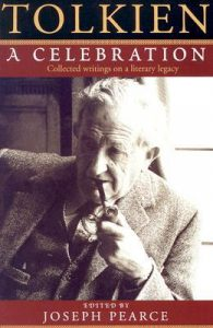 Tolkien: A Celebration – Collected Writings on a Literary Legacy torrent downlaod