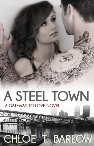 Download free pdf A Steel Town  <small>(Gateway to Love #3)</small>