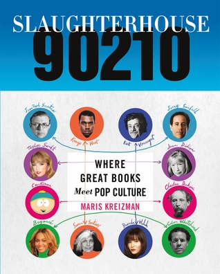 Download free pdf Slaughterhouse 90210: Where Great Books Meet Pop Culture