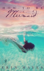 How to be a Mermaid  <small>(The Cotton Candy Quintet #1)</small> torrent downlaod