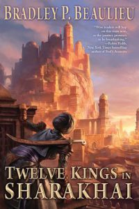 Twelve Kings in Sharakhai  <small>(The Song of the Shattered Sands #1)</small> torrent downlaod