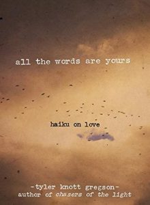 All the Words Are Yours: Haiku on Love torrent downlaod