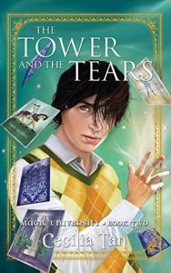 The Tower and the Tears  <small>(Magic University #2)</small> torrent downlaod