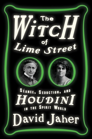 Download free pdf The Witch of Lime Street: Séance, Seduction, and Houdini in the Spirit World