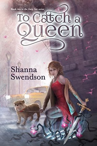 Download free pdf To Catch a Queen  <small>(Fairy Tale #2)</small>