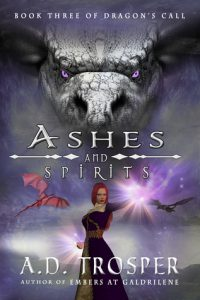Ashes and Spirits  <small>(Dragon's Call #3)</small> torrent downlaod