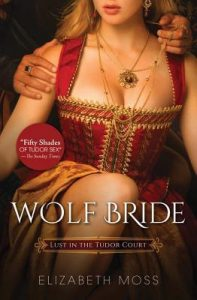 Wolf Bride  <small>(Lust in the Tudor Court #1)</small> torrent downlaod