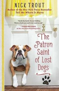 The Patron Saint of Lost Dogs [Large Print] [Hardcover]  <small>(Cyrus Mills #1)</small> torrent downlaod
