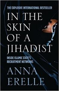 In the Skin of a Jihadist: A Young Journalist Enters the Islamic State's Recruitment Network in a Daring and Revelatory Investigation torrent downlaod