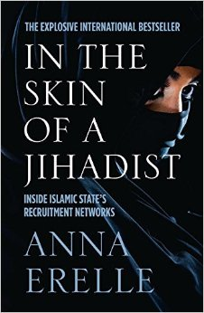 Download free pdf In the Skin of a Jihadist: A Young Journalist Enters the Islamic State's Recruitment Network in a Daring and Revelatory Investigation