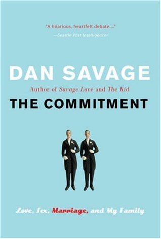 Download free pdf The Commitment: Love, Sex, Marriage, and My Family