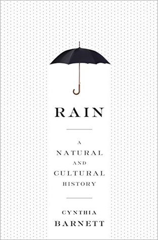 Download free pdf Rain: A Natural and Cultural History