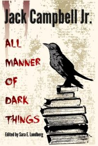 All Manner of Dark Things: Collected Bits and Pieces torrent downlaod