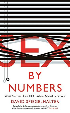 Download free pdf Sex by Numbers: What Statistics Can Tell Us About Sexual Behaviour