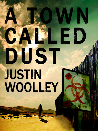Download free pdf A Town Called Dust  <small>(The Territory #1)</small>