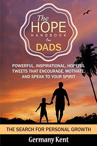 Download free pdf The Hope Handbook for Dads: The Search for Personal Growth